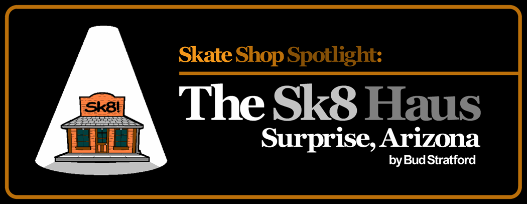 Skate Shop Spotlight: 